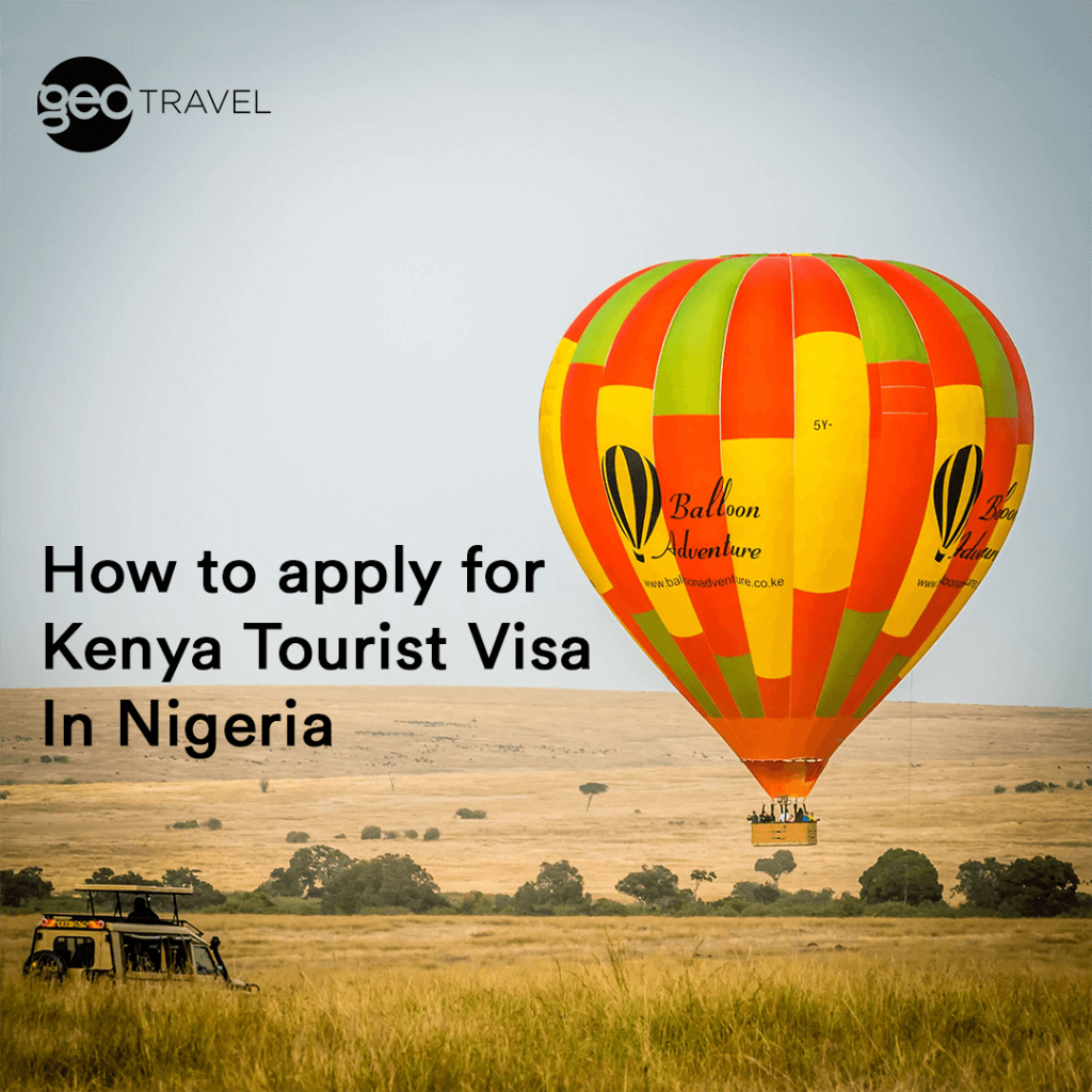 How to apply for Kenya Tourist Visa In Nigeria