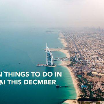 10 Fun Things To Do In Dubai This December